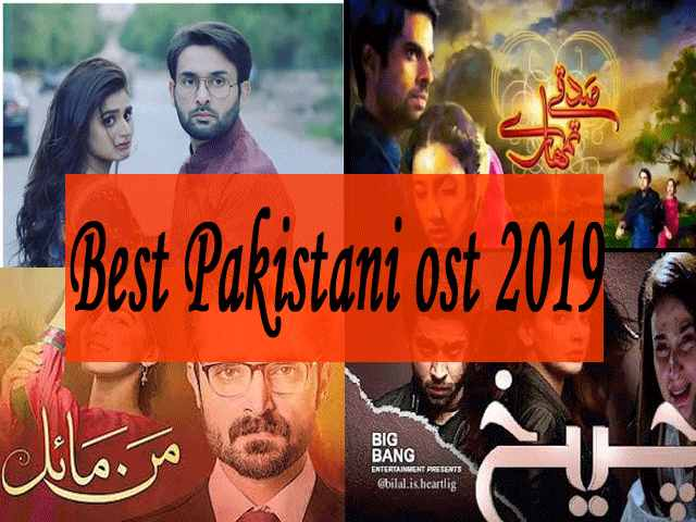 Best Pakistani Drama OST 2019