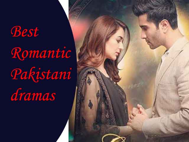 Best romantic Pakistani dramas|love stories