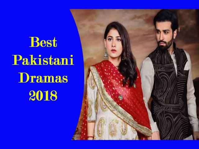 Best Pakistani Dramas 2018 |TOP 10