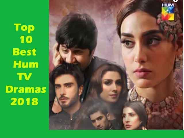 Top 10 Best hum tv dramas 2018 Must watch