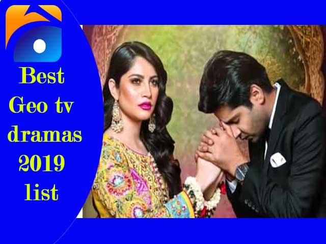 Best Geo tv dramas 2019 list