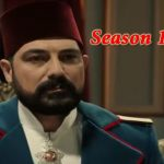 Payitaht Abdulhamid Season 1 episode 20 in Urdu