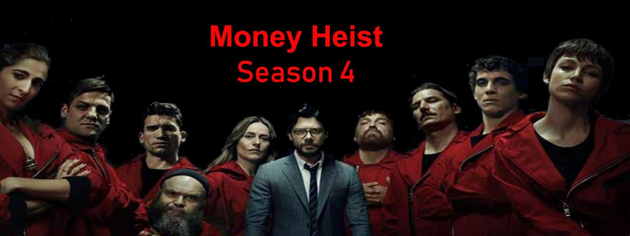 Money Heist Season 4 Download in HD Quality