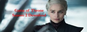 Game of Throne Season 2 Episode 1 Download in HD