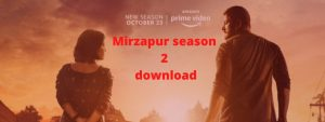 Mirzapur season 2 episode 3 download Full HD