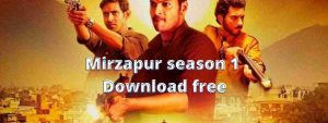 Mirzapur season 1 Episode 9 Download free