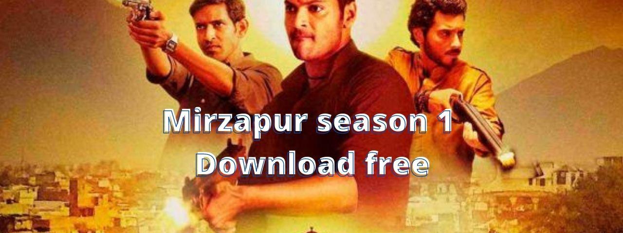 Mirzapur season 1 Episode 2 Download free