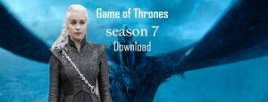 Game of Thrones season 7 Episode 1 download in HD