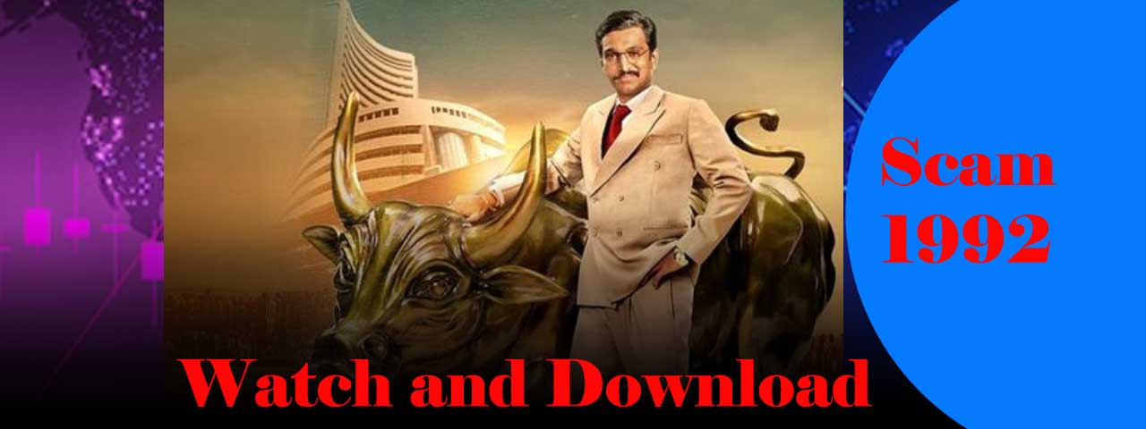 Scam 1992 episode 9 download free or Watch online