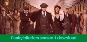 Read more about the article Peaky blinders season 1 episode 1 download in HD