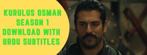 Read more about the article Kurulus Osman Season 1 Episode 26 Download Urdu