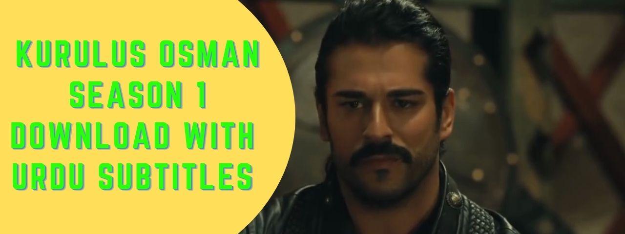 Kurulus Osman Season 1 Episode 27 Download Urdu