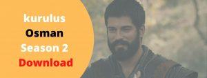 Read more about the article kurulus Osman season 2 download with Urdu subtitles