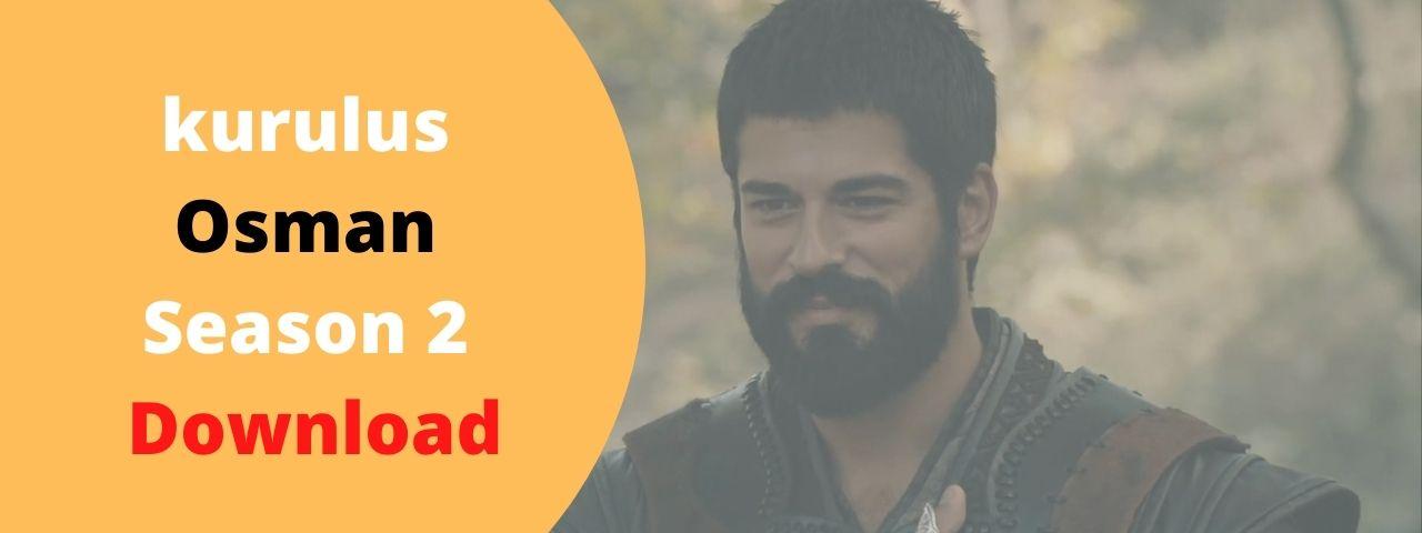 kurulus Osman season 2 download with Urdu subtitles