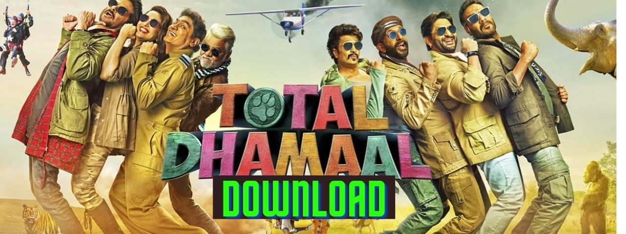 Total Dhamaal full movie Download in HD Quality