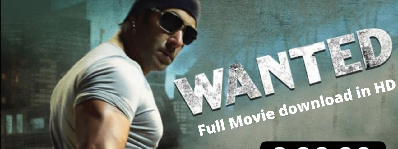 You are currently viewing Wanted full movie download – Salman khan HD 1080p