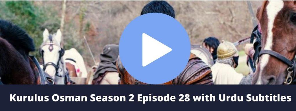 Kurulus Osman Season 2 Episode 28 with Urdu Subtitles 1024x384 - kurulus Osman season 2 episode 1 with Urdu subtitles