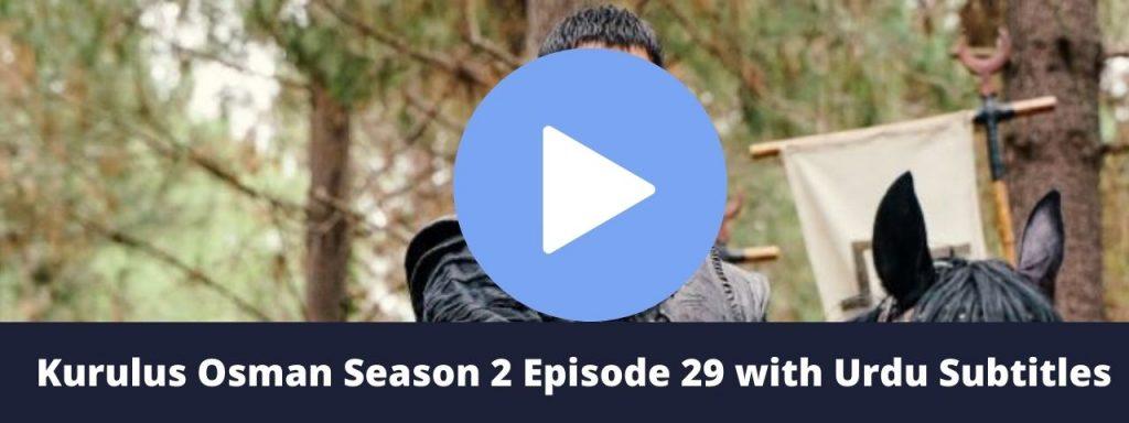 Kurulus Osman Season 2 Episode 29 with Urdu Subtitles 1024x384 - Kurulus Osman episode 29 Urdu subtitles