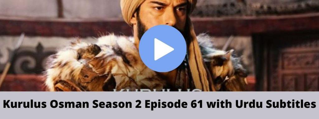 Kurulus Osman Season 2 Episode 61 with Urdu Subtitles 1024x384 - Kurulus Osman season 2 episode 61 Urdu subtitles