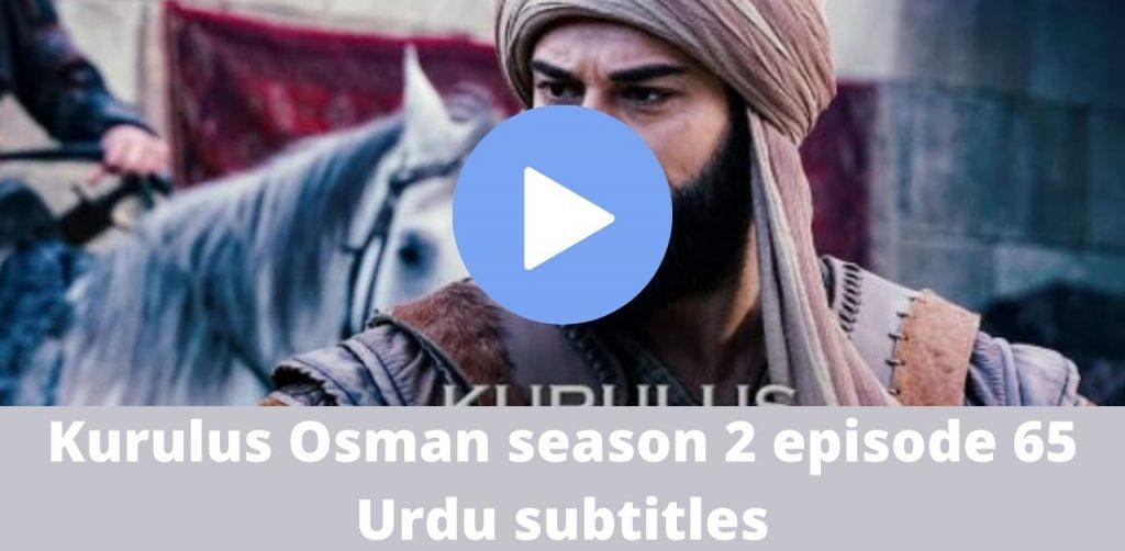 Kurulus Osman season 2 episode 65 Urdu subtitles 1024x502 - Kurulus Osman season 2 episode 65 Urdu subtitles