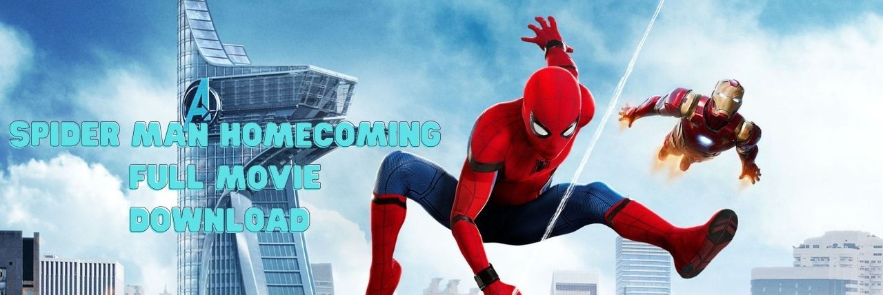 You are currently viewing Spider man homecoming full movie download in HD Quality