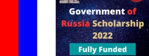 Read more about the article Government of Russia Scholarship 2022 | Fully Funded
